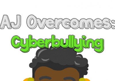 AJ Overcomes – Cyberbullying